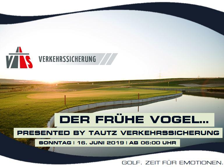 """""""DER FRÜHE VOGEL…"""" PRESENTED BY TAUTZ VERKEHRSSICHERUNG"""